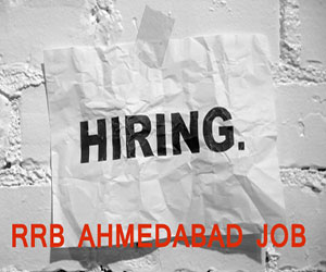 RRB Ahmedabad to hire via Special Recruitment Drive