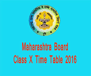 Maharashtra Board Class X Exam 2016 time table out