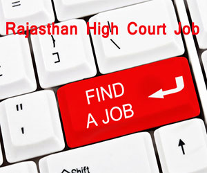 Rajasthan High Court to hire 535 Junior Judicial Assistant