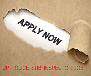 UP Police issues job notification to hire 2064 Sub Inspector