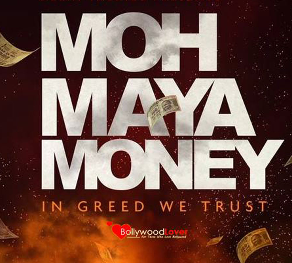 movie review of moh maya money