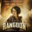 box office report of film rangoon on day 1