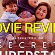 MOVIE REVIEW SECRET SUPERSTAR ZAIRA WASIM ACTS OUSTANDING SPECIAL STORY