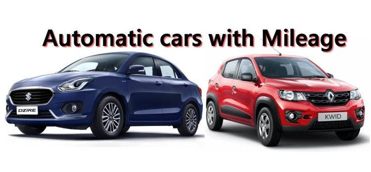 Top Ten Automatic Cars with Best Mileage in India: Dzire, Ignis, Alto, Kwid, Tiago