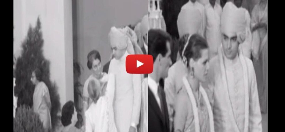 Unseen video of marriage ceremony of Rajiv Gandhi and Sonia Gandhi