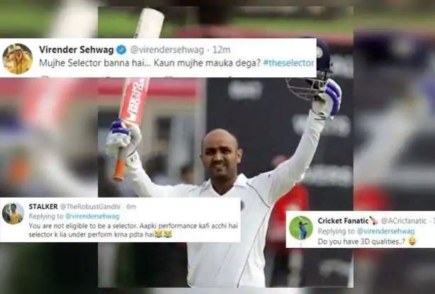 virender sehwag tweeted to become indian cricket team selector