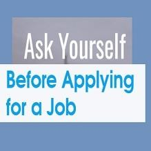 Ask Yourself These Questions Before Applying For A Job