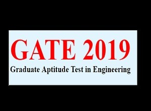 GATE 2019: Application Date for Registration Extended, Check Here