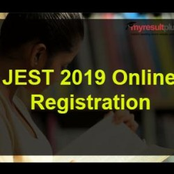 JEST 2019: Registration Process to Commence From November 10, Check the Details
