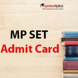 MP SET Admit Card to Release Tomorrow, Check How to Download