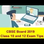 CBSE Board 2019 Class 10 and 12: Last minute Preparation Tips