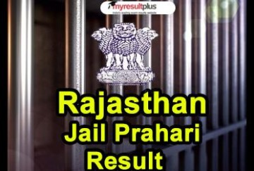 Rajasthan Jail Prahari Results Declared Along with cutoff marks 2018, Check Here