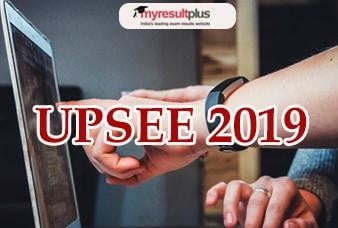 UPSEE 2019: Application Process to Conclude Today