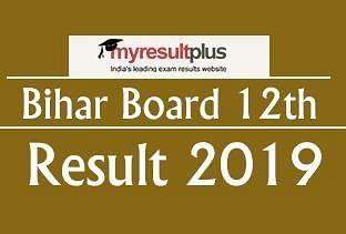 India Result Bihar Board 12th Result 2019 Recent Updates