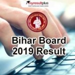 Bihar Board 10th Result 2019 Declared, Check Now