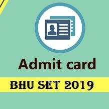 BHU SET 2019 Admit Card Released for Entrance Exam, Know the Download Process