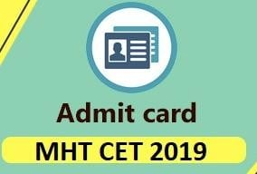 MHT CET 2019 Admit Card Released, Know the Download Process