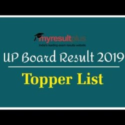Up Board Result 2019 Declared: Check The Rank Wise Toppers List For