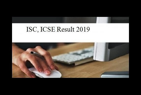 ISC, ICSE Result 2019 Announced