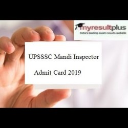 UPSSSC Mandi Inspector Admit Card 2019 Released