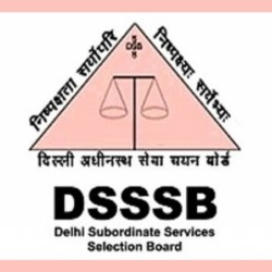 DSSSB To Invite Applications for PGT Teacher & EVGC Counselor Posts, Salary upto 34 Thousand