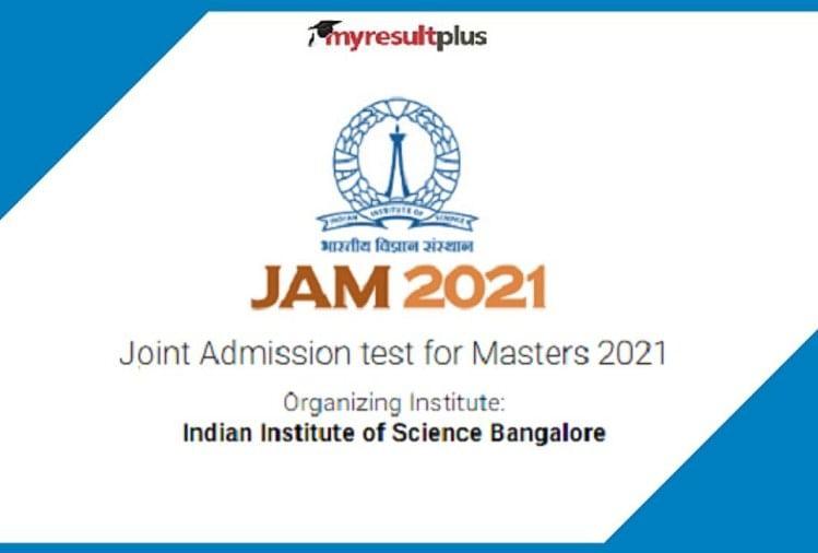 IISc JAM 2021 Scorecard Released, Check Steps & Download Link