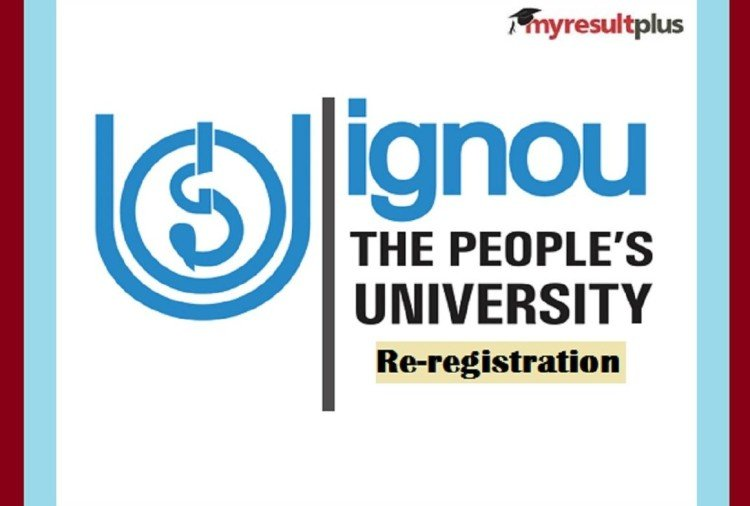 IGNOU Admission January 2021: Re-registration Last Date Further Extended till February 15
