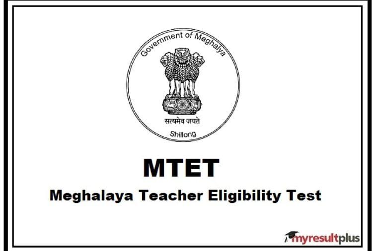 Meghalaya TET 2021 Registration Process Postponed, Official Updates Here