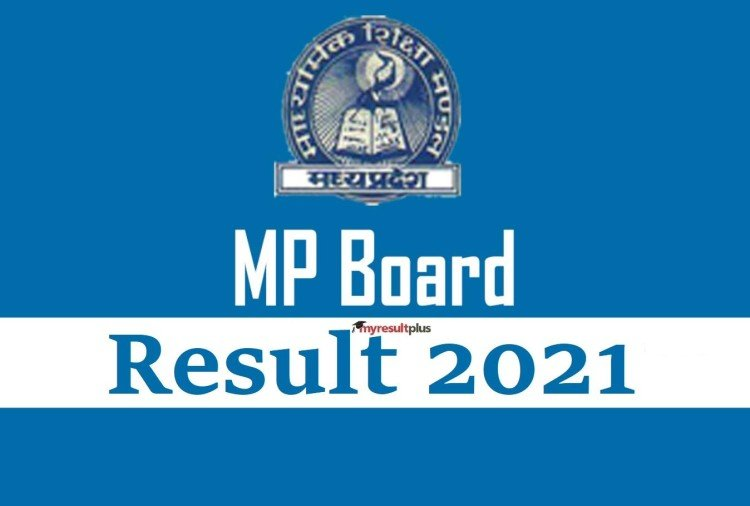 MP Board 10th Result 2021 Declared, Download Marksheet Here