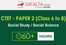 CTET - Paper 2 (Class 6 to 8) (Social Study/Social Science)