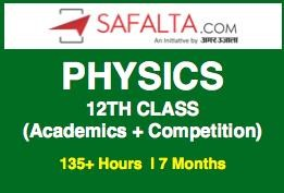 Physics 12th Class - (NCERT + Competition) - Online Batch