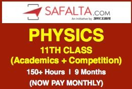 Physics 11th Class - (NCERT + Competition) - Online Batch (On Monthly Subscription)