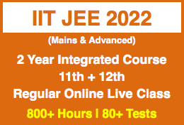 IIT JEE (Main & Advance) - 2 Year Integrated Program (11th & 12th)