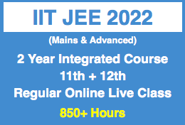 2 Year 11th 12th Integrated Program - IIT JEE (Main & Advance)