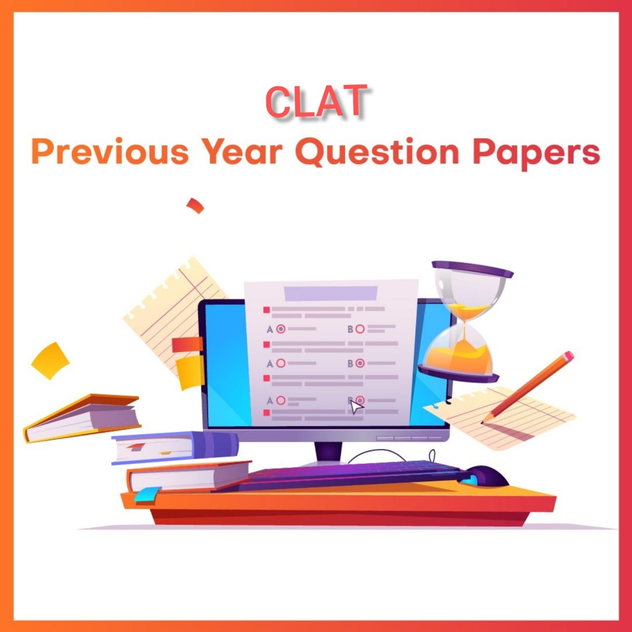 CLAT Previous Year Question Papers : Free Study Material