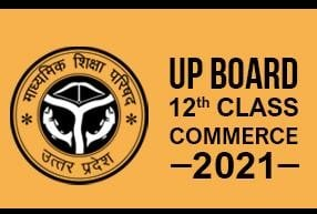 UP Board 12th Class- Commerce 2021 (For Hindi Medium Students)
