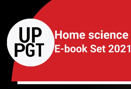 UP PGT Home Science E-Book Set 2021