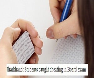 Jharkhand: Students caught cheating in Board exam